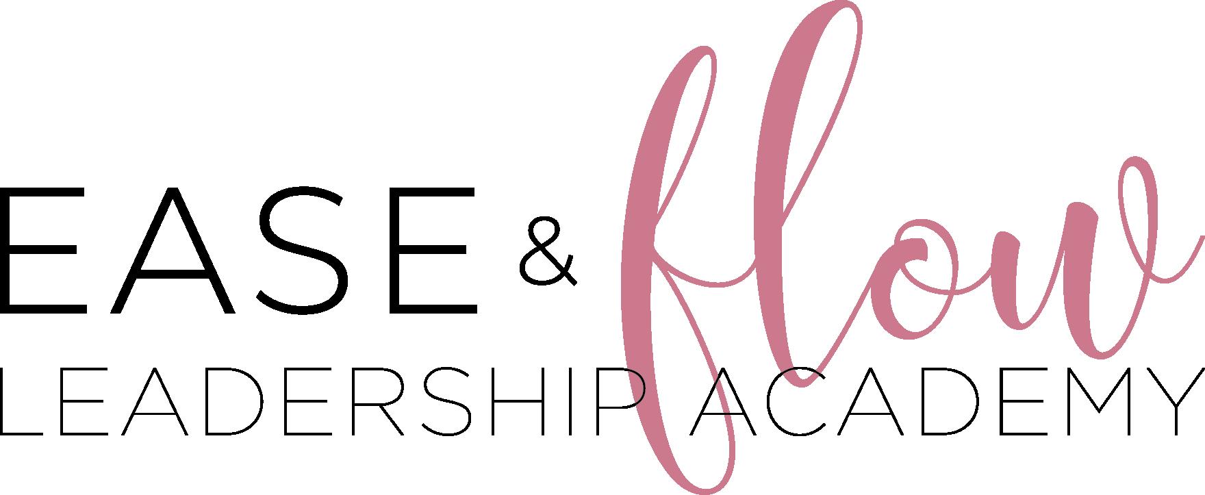 Ease & Flow Leadership Academy