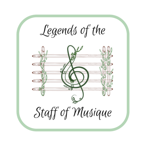 Legends of the Staff of Musique