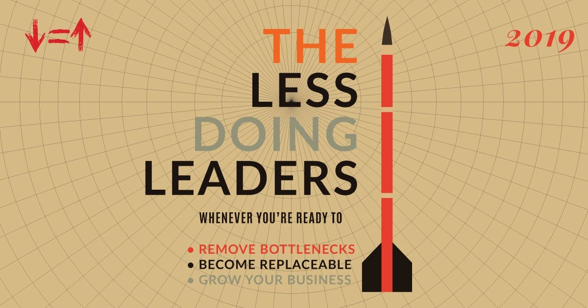 Less Doing Leaders