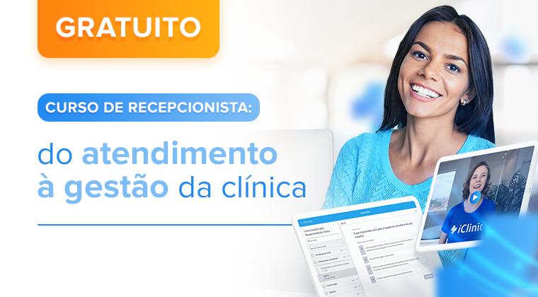 Curso de Recepcionista: do atendimento à gestão da clínica