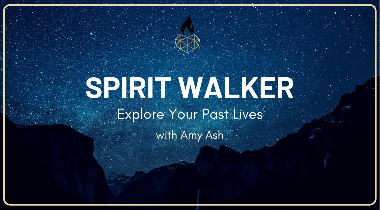 Spirit Walker: A Past-Life Regression Course