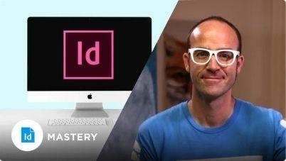 Adobe InDesign Mastery