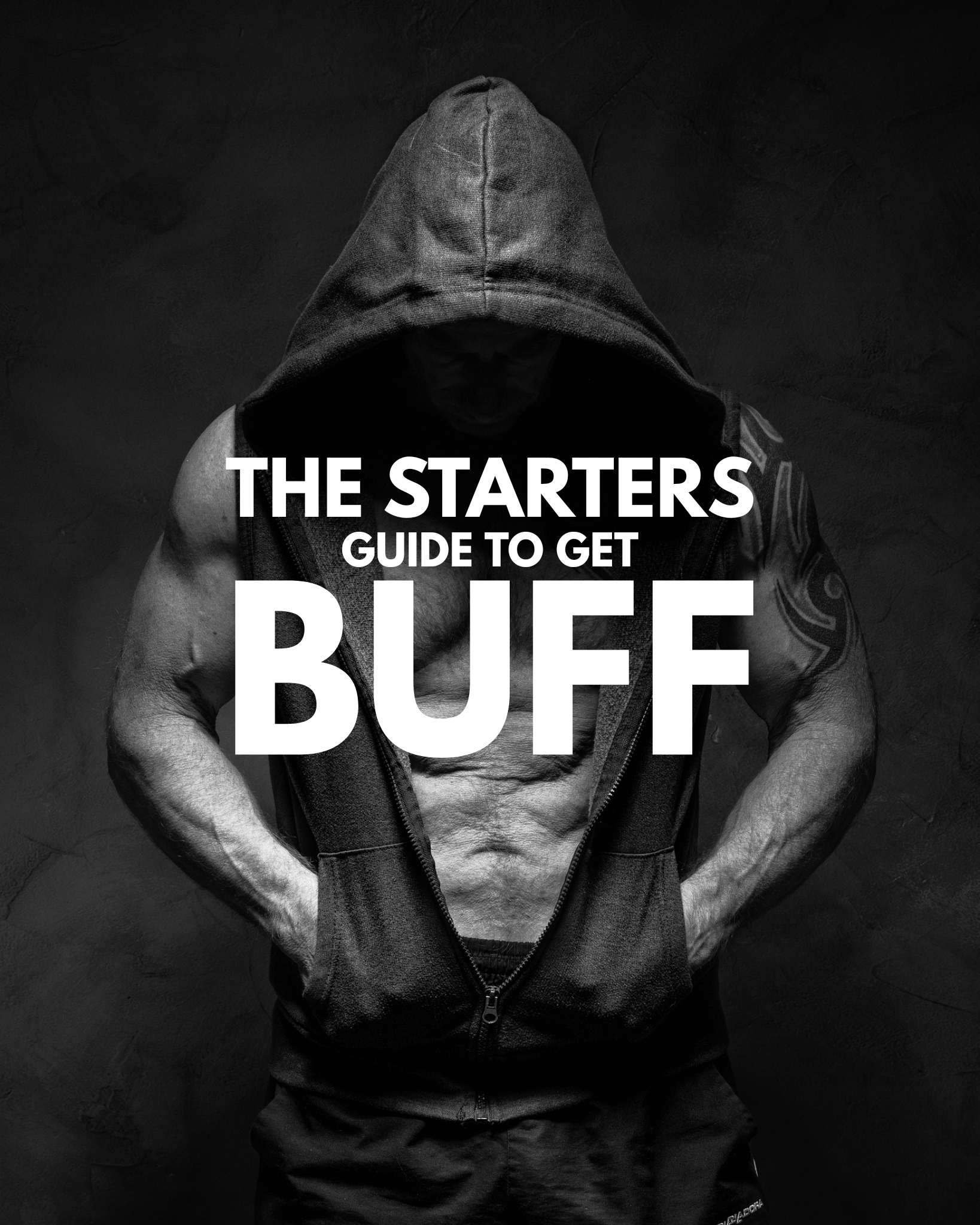 The Starters Guide To Getting Buff