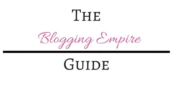 The Blogging Empire Guide