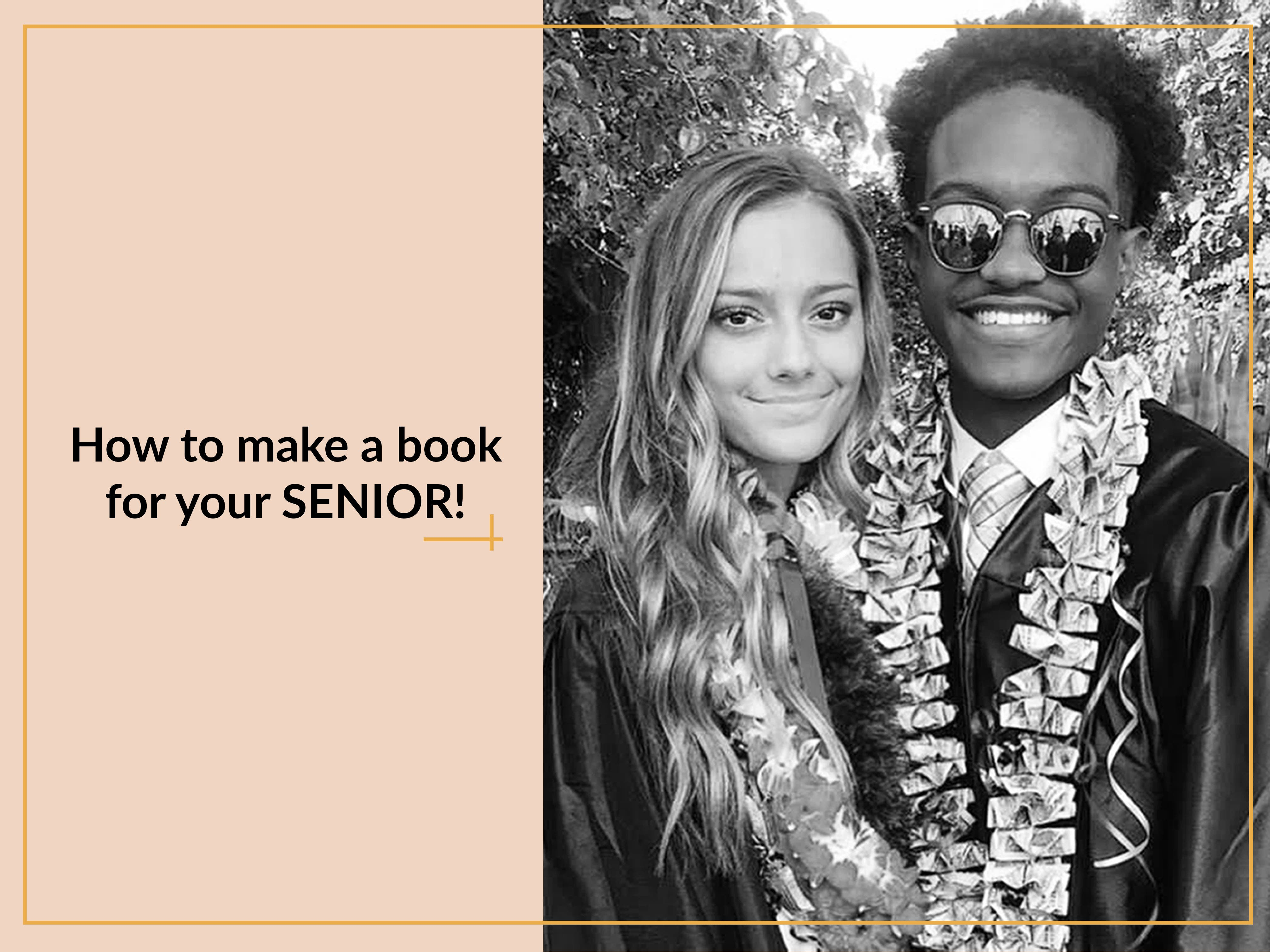 How to Make a Book for Your Senior