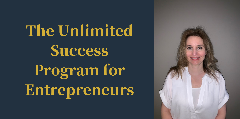 The Unlimited Success Program for Entrepreneurs