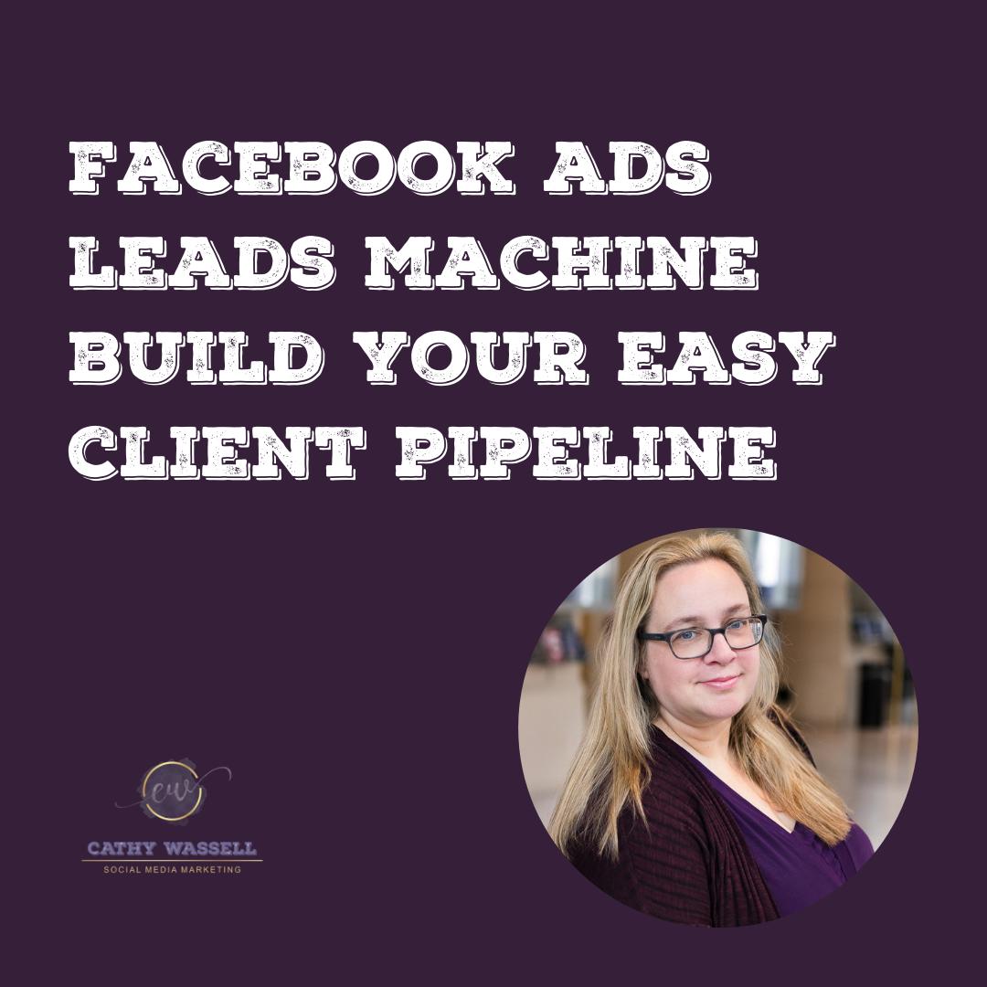 Facebook Ads Leads Machine
