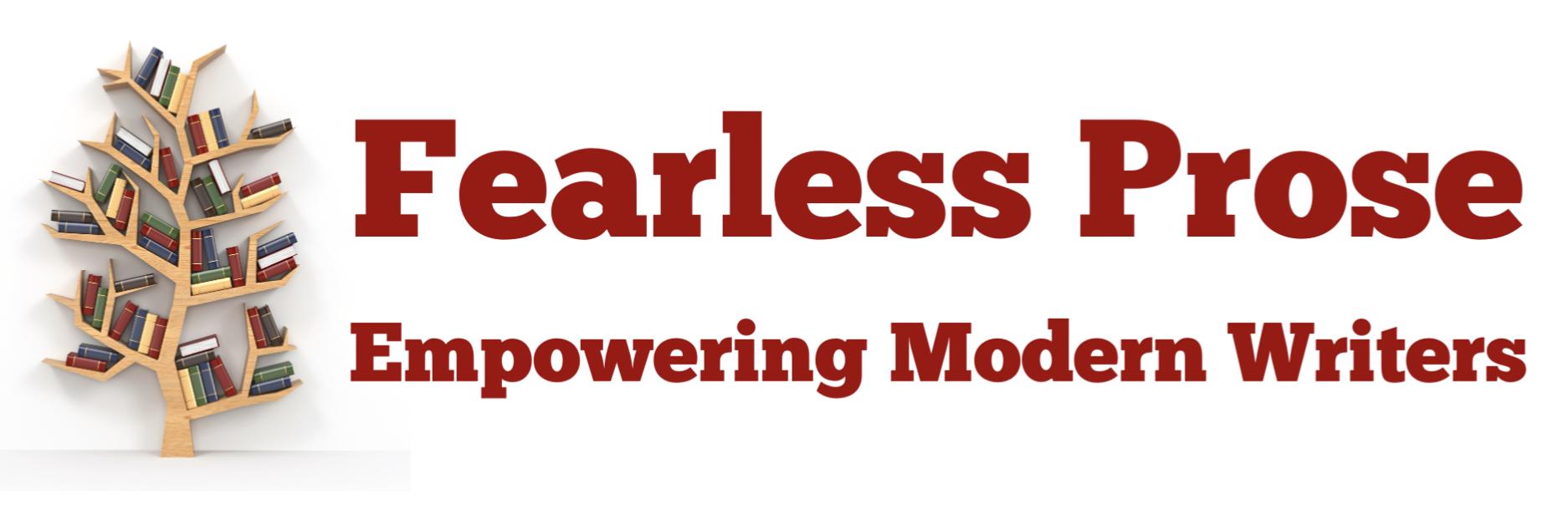 Fearless Prose - Empowering Modern Writers