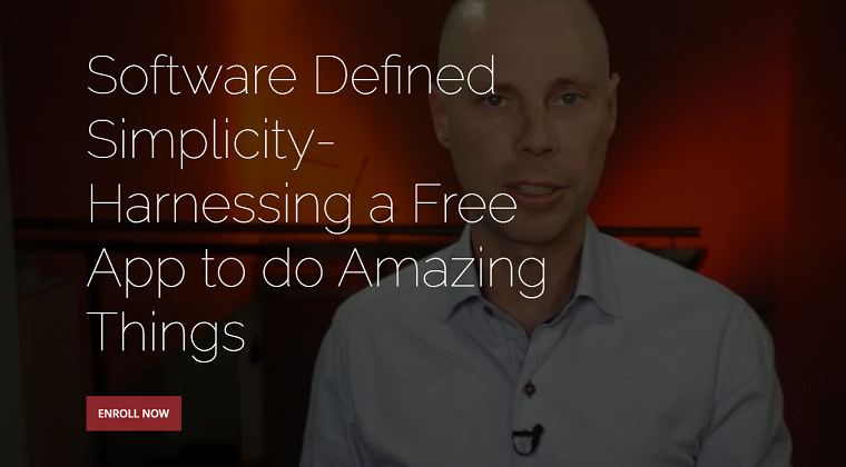 CAPS Tech-Academy - Software Defined Simplicity- Harnessing a Free App to do Amazing Things