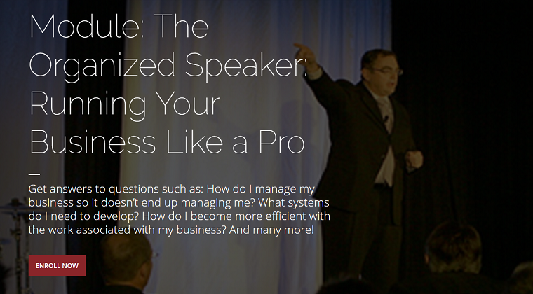 Module 16 - The Organized Speaker: Running Your Business Like a Pro