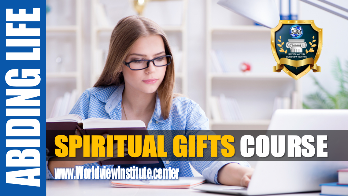 Abiding Spiritual Gifts
