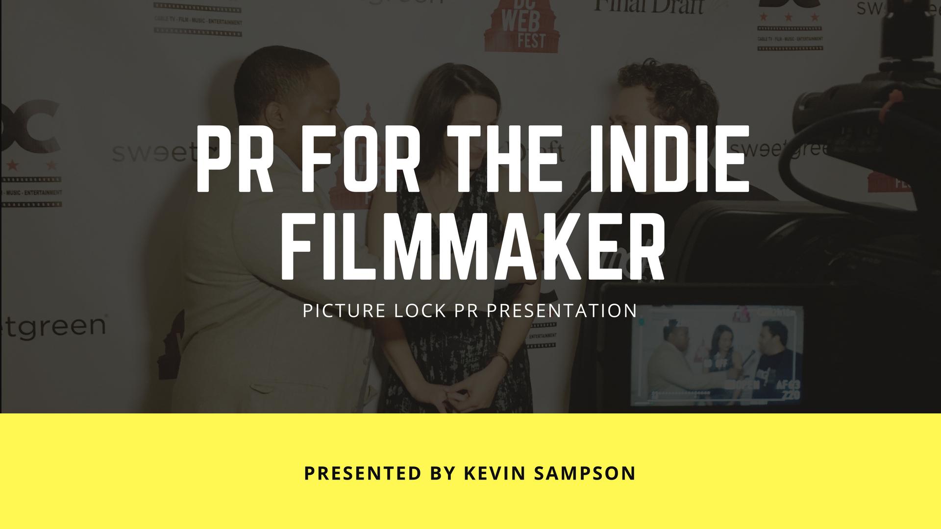 PR For The Indie Filmmaker
