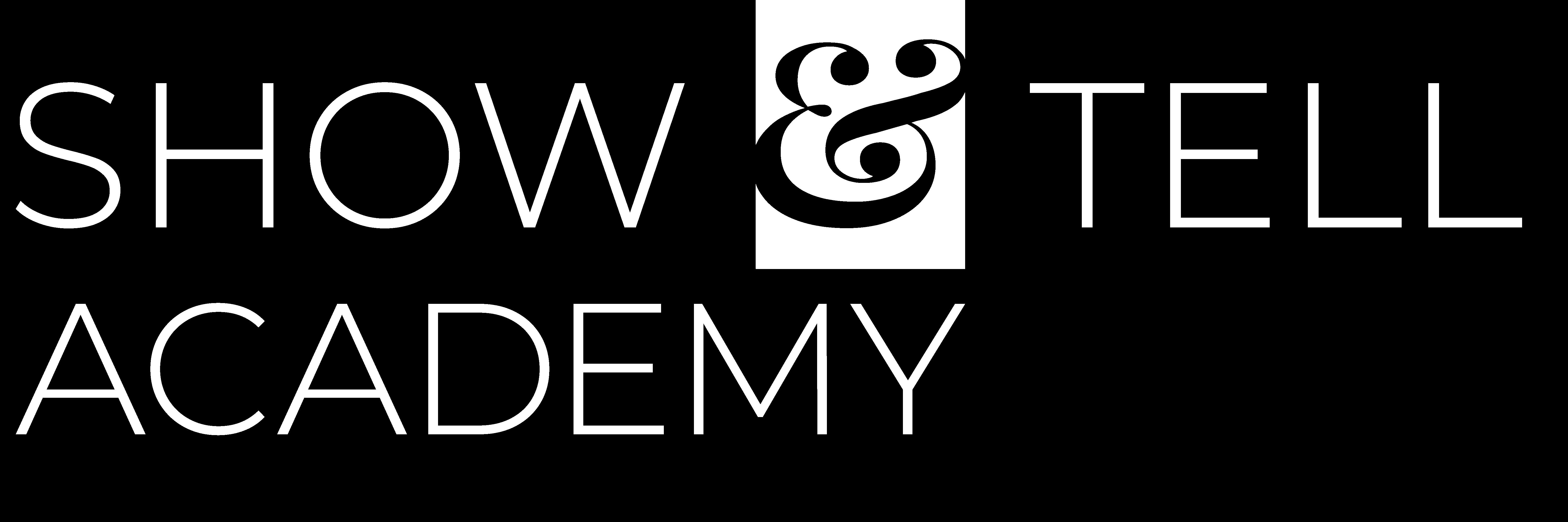 Show & Tell Academy