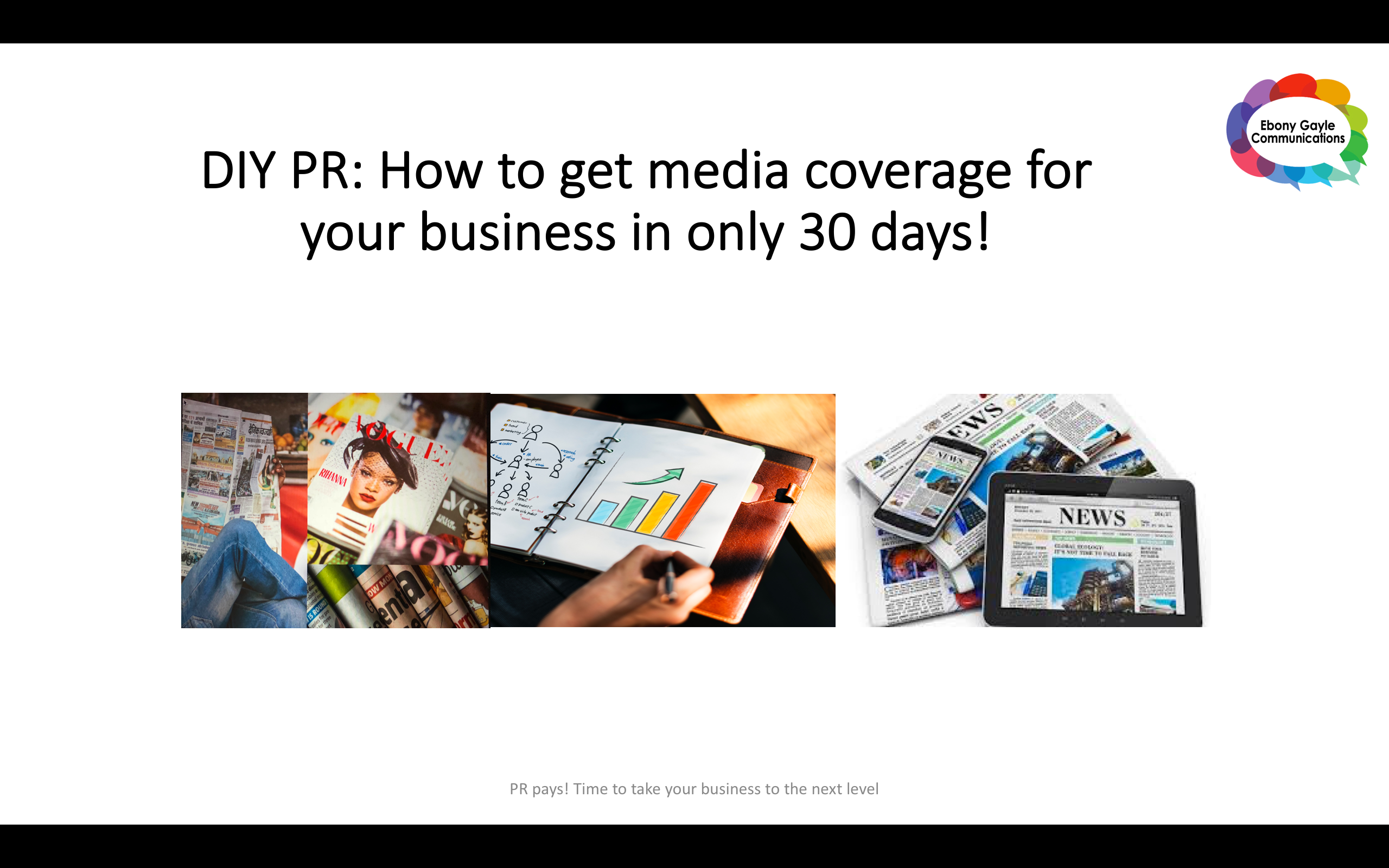 DIY PR: How to secure media coverage, increase sales and credibility in 30 days