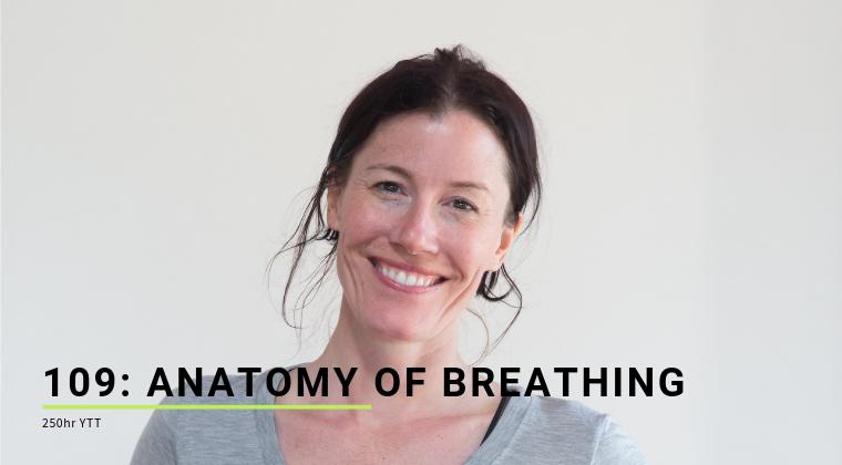 109: Anatomy of Breathing