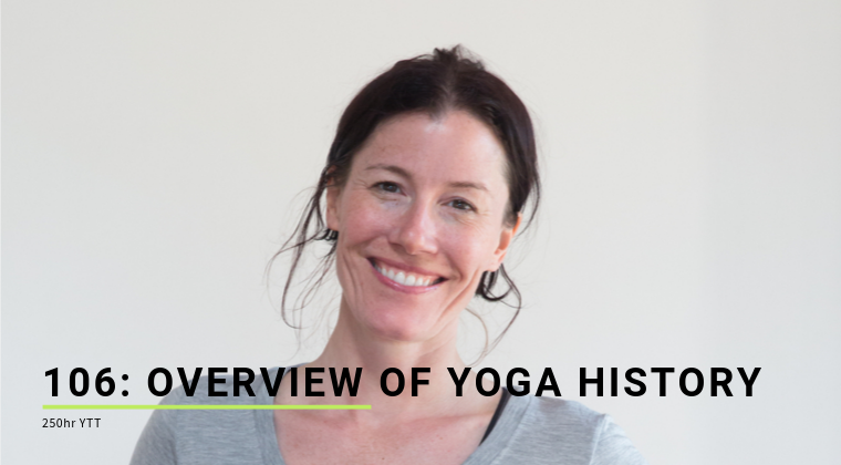 106: Overview of Yoga History