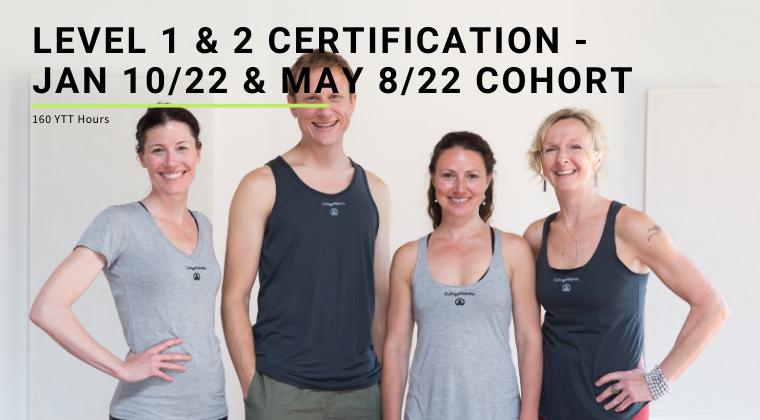 Level 1 & 2 Certification - Jan 10/22 & May 8/22 Cohort