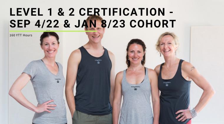 Level 1 & 2 Certification - Sep 4/22 & Jan 8/23 Cohort