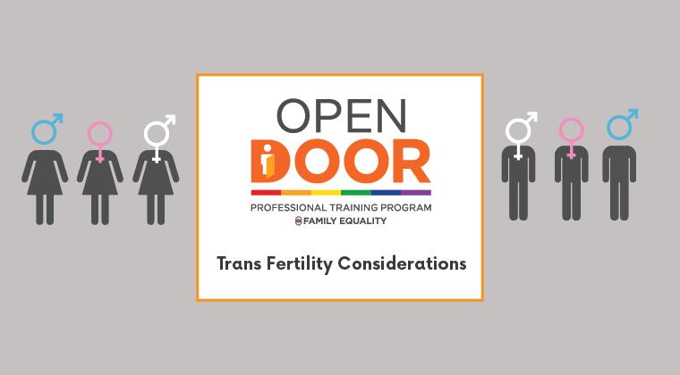 Trans Fertility: Considerations for future parents