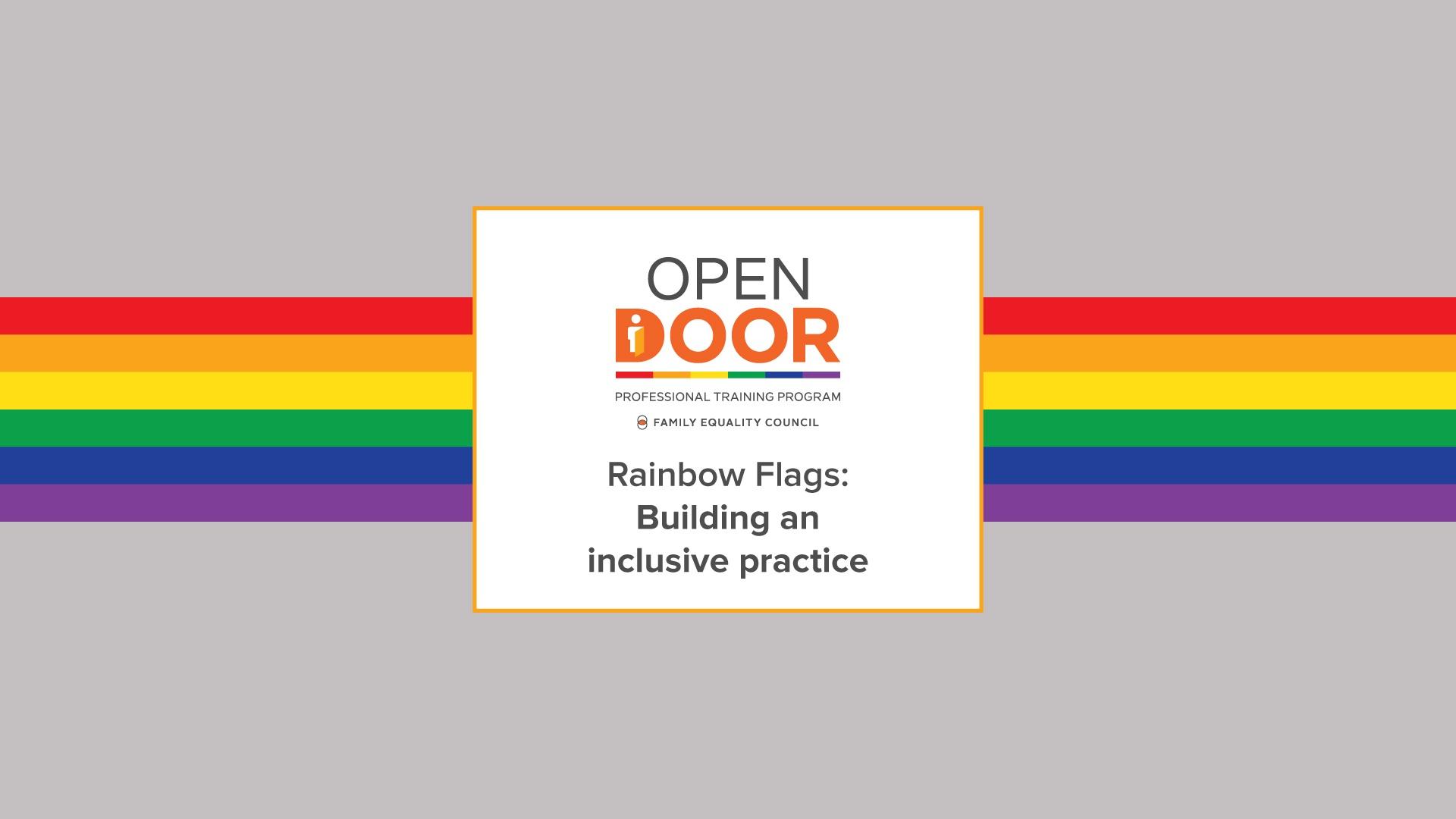 Rainbow Flags: Building an inclusive practice