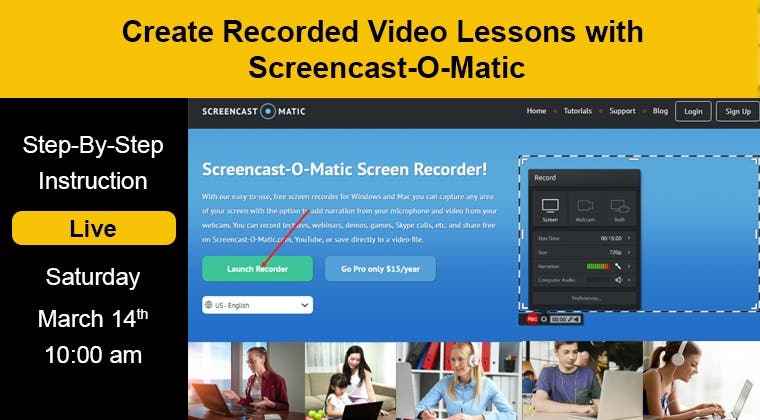 Create Recorded Video Lessons with Screencast-O-Matic