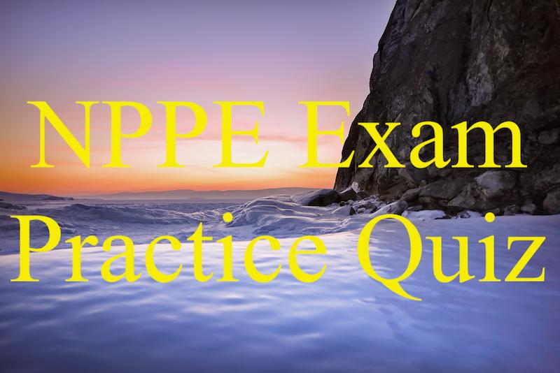 NPPE exam practic quiz