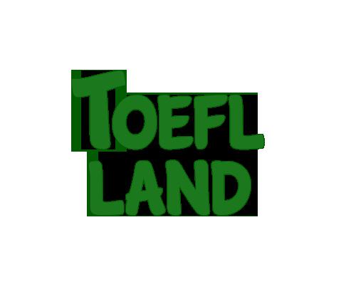 TOEFL Land