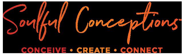 Soulful Conceptions™: Mind-Body Wellness & Fertility