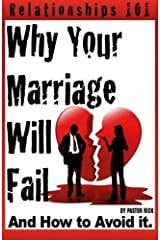 Why Your Marriage Will Fail And How To Avoid It