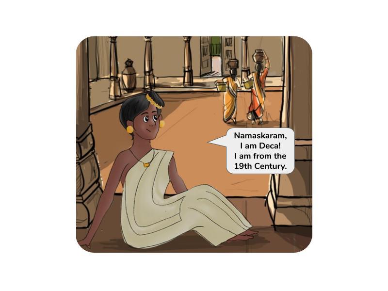 Namaskaram, I am Deca!