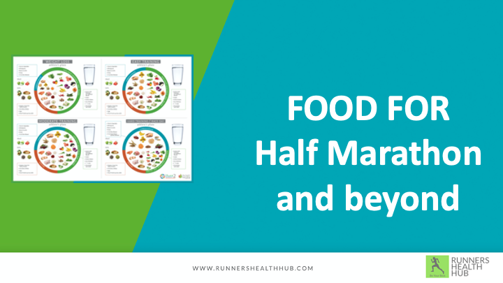 Food For Half Marathon and Beyond