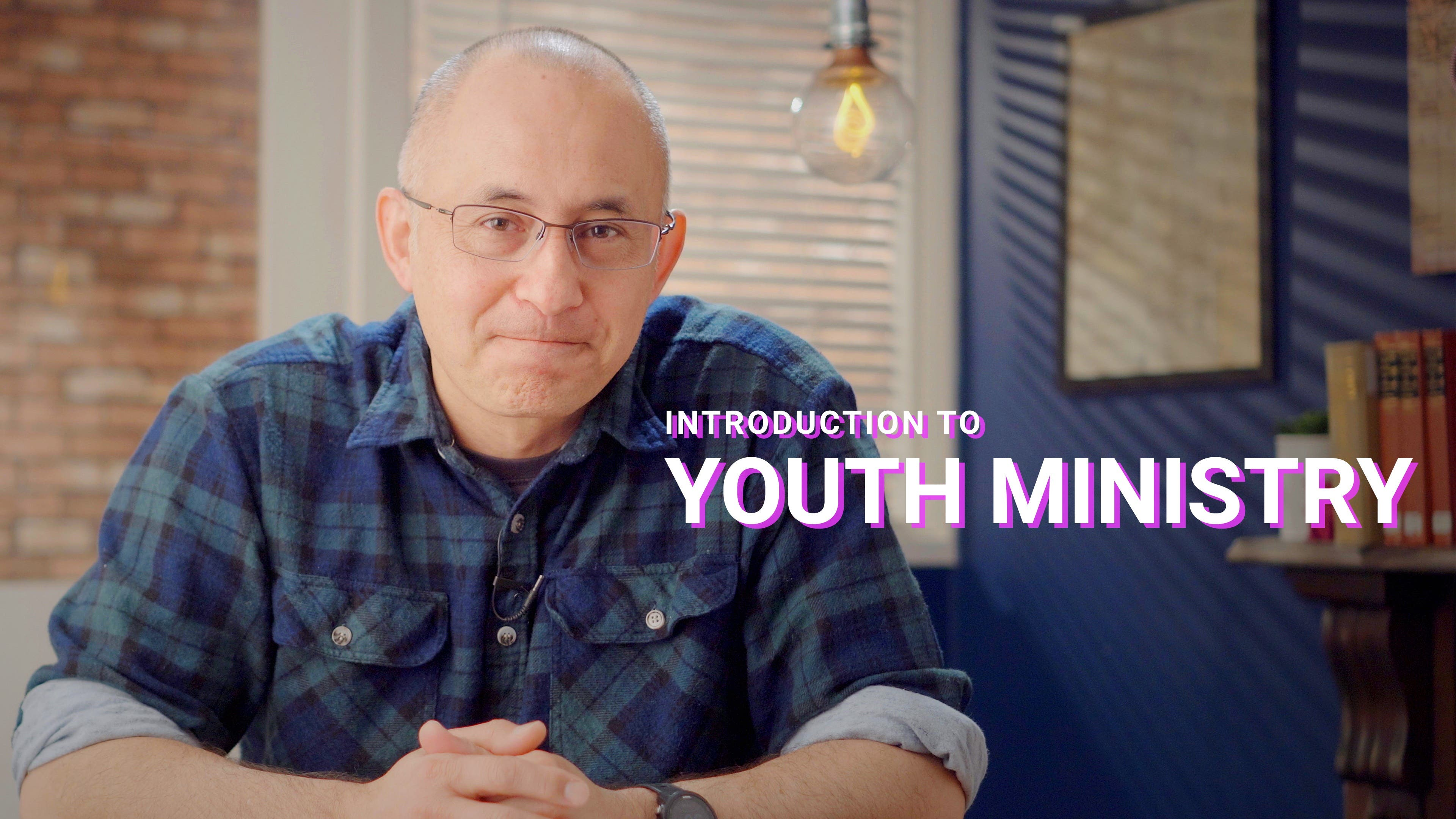 Introduction to Youth Ministry
