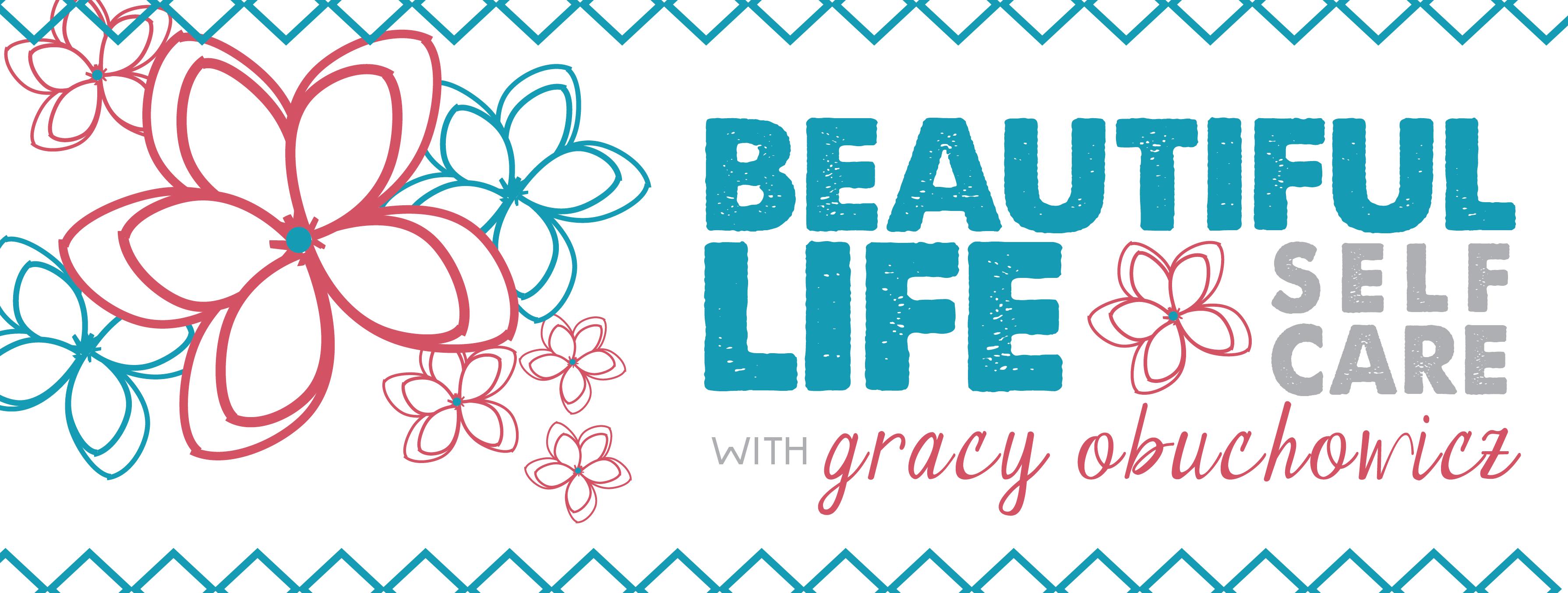 Beautiful Life Self Care