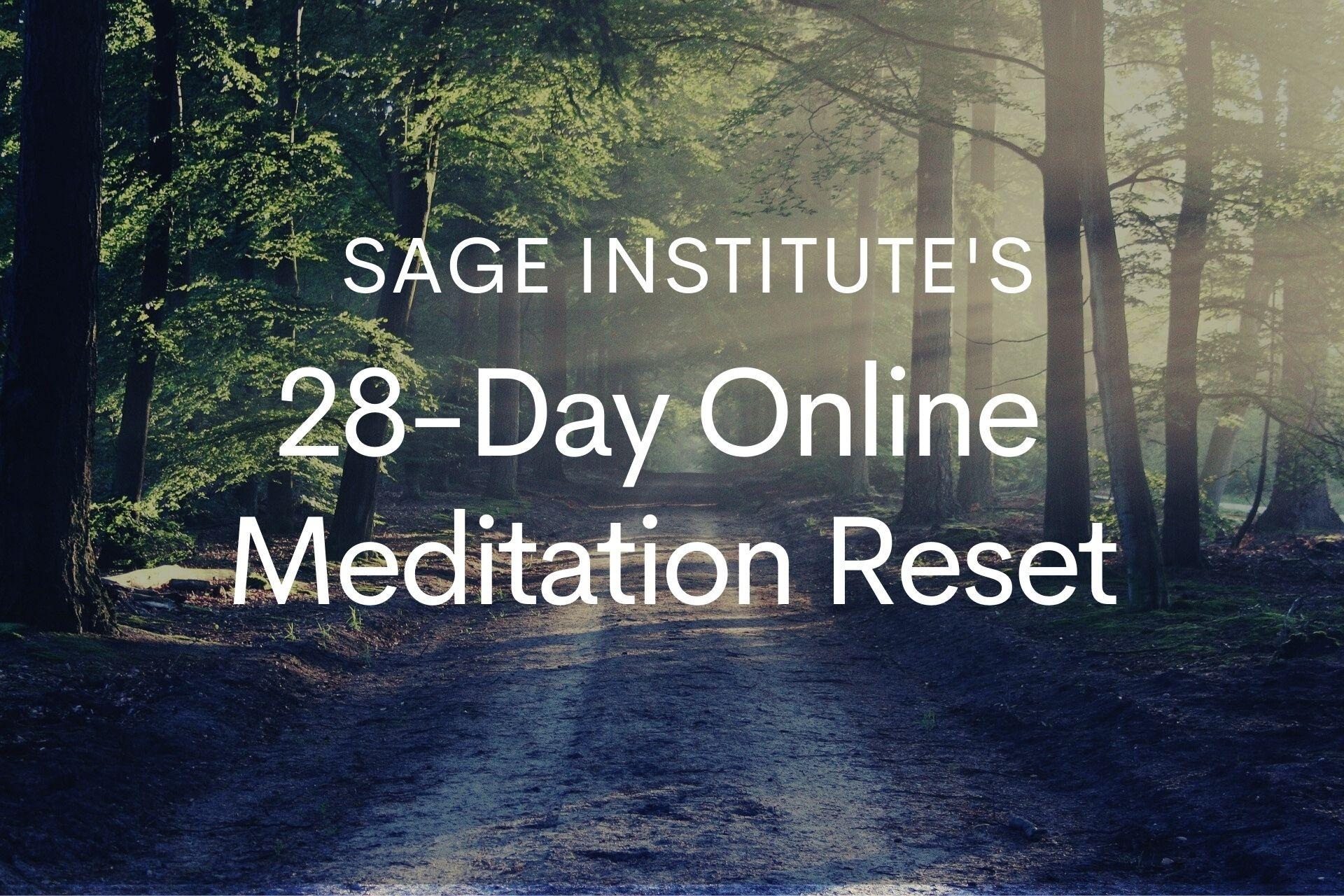 Sage Institute's 28-Day Online Meditation Reset