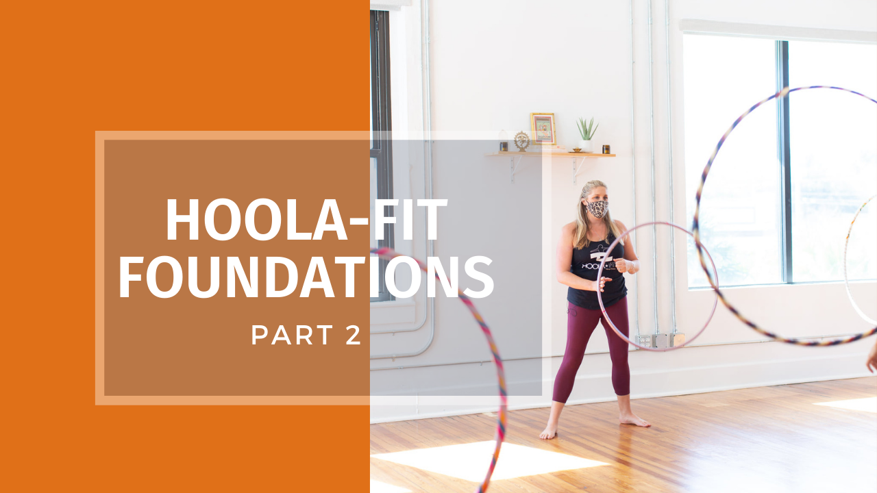 Hoop Dance Foundations: Part 2