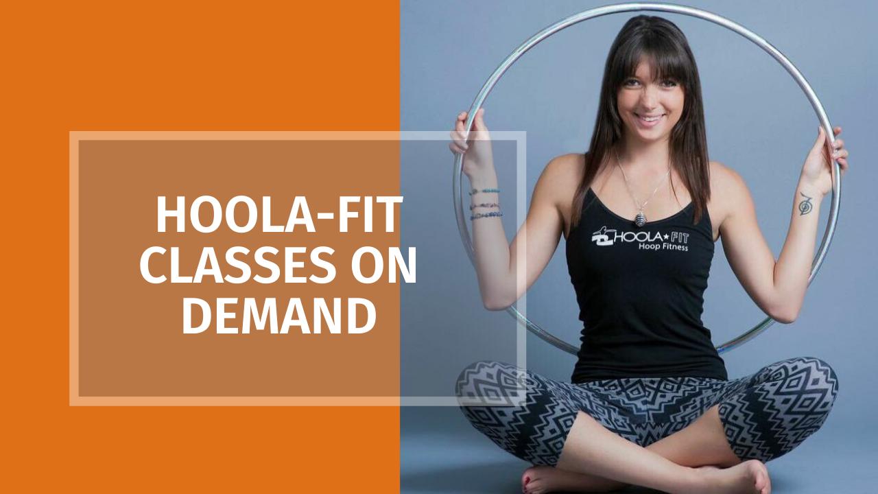 Hoola-Fit Classes on Demand