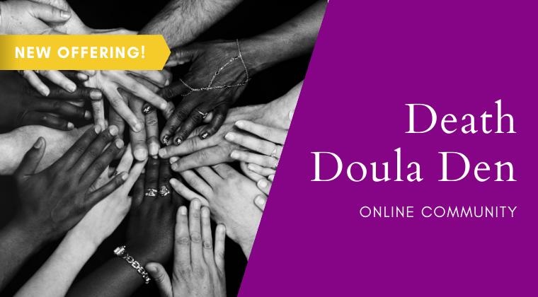 Death Doula Den Community