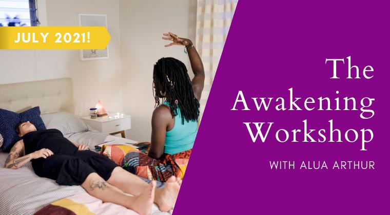 The Awakening Workshop