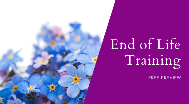 End of Life Training Preview