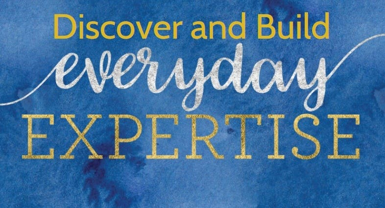 Everyday Expertise - Discover and Build