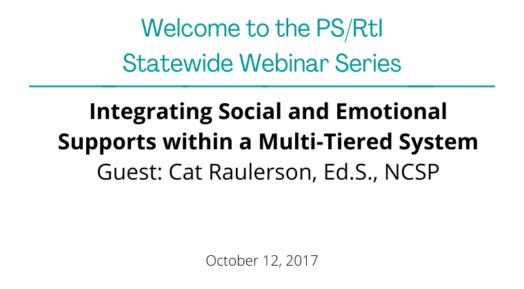 October 2017: Integrating Social and Emotional Supports within a Multi-Tiered System