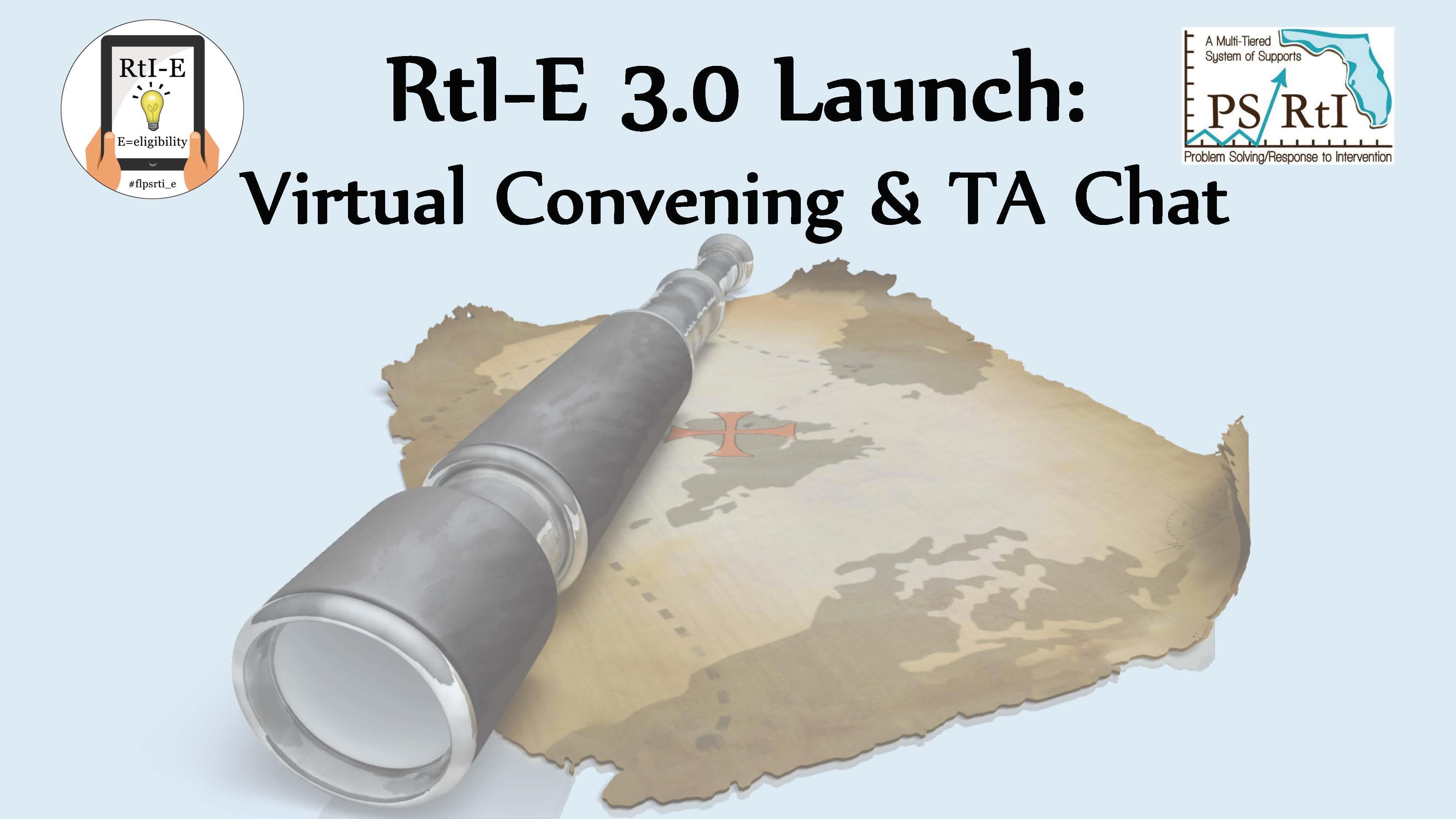 RtI-E 3.0 Launch - Virtual Convening & TA Chat