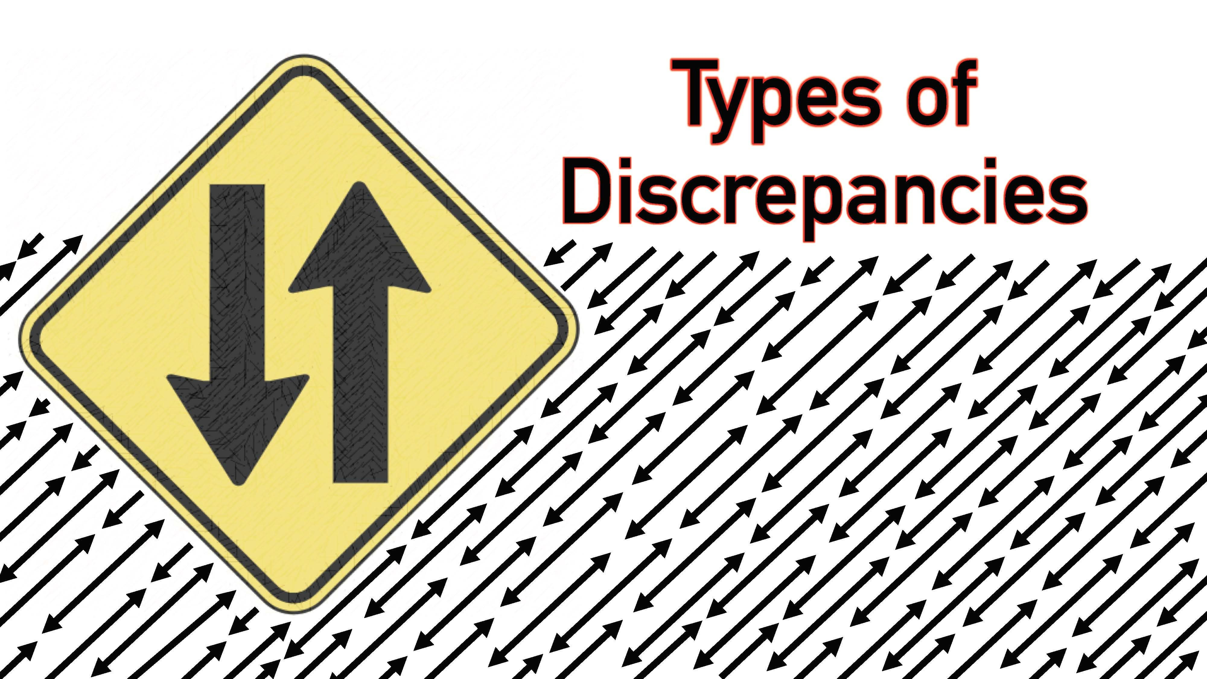 Types of Discrepancies