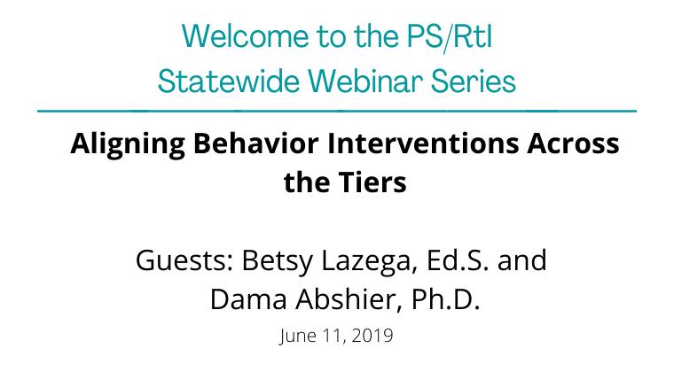 June 2019: Aligning Behavior Interventions Across the Tiers
