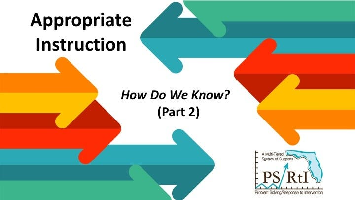 Appropriate Instruction - How Do We Know (Part 2)