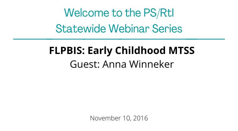 November 2016: FLPBIS Early Childhood MTSS