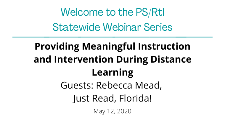 May 2020: Providing Meaningful Instruction and Intervention During Distance Learning