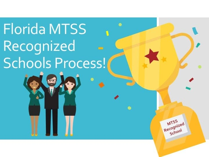 Florida's MTSS Recognized Schools Process: Introduction & Overview