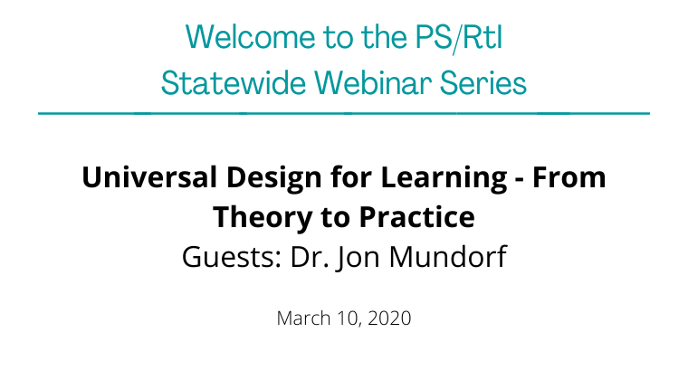 March 2020: Universal Design for Learning from Theory to Practice