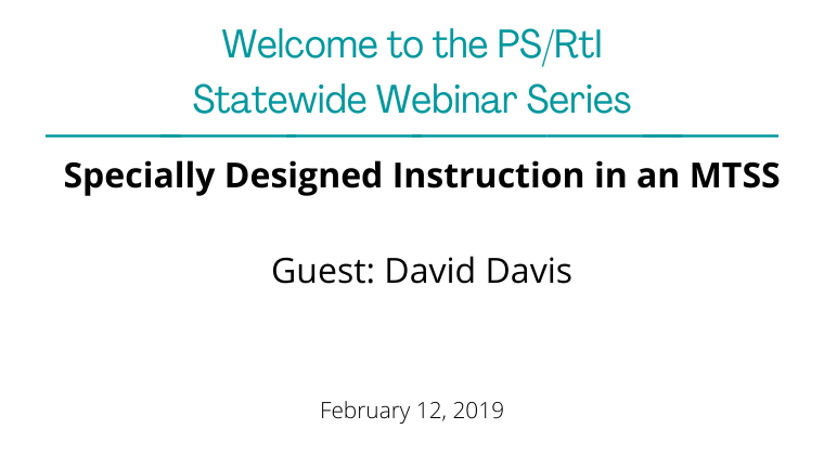 February 2019: Specially Designed Instruction in an MTSS